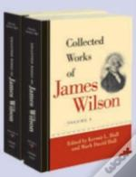 Collected Works Of James Wilson