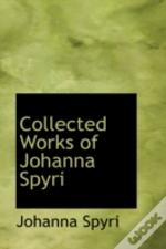 Collected Works Of Johanna Spyri