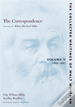 Collected Writings Of Walt Whitman1890-1892