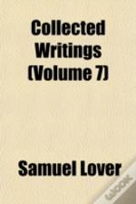 Collected Writings (Volume 7)
