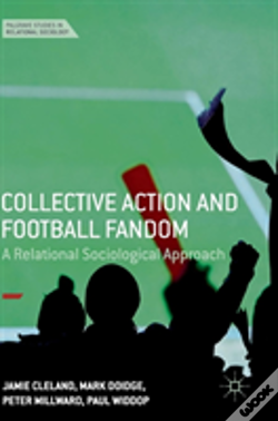 Wook.pt - Collective Action And Football Fandom