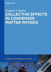 Collective Effects In Condensed Matter Physics