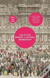 Collective Memory And National Membership