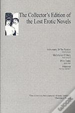 Collector'S Edition Of Lost Erotic Novels