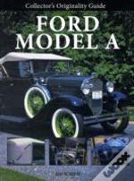 Collector'S Originality Guide Ford Model