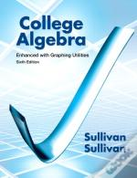 College Algebra Enhanced With Graphing Utilities Plus Mymathlab Student Access Kit
