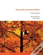 College Algebra: Pearson New International Edition