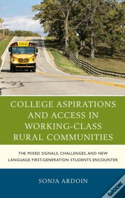 Wook.pt - College Aspirations And Access In Working-Class Rural Communities