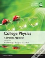 College Physics: A Strategic Approach Technology Update, Global Edition