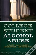 College Student Alcohol Abuse