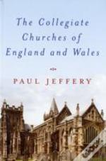Collegiate Churches Of England And Wales