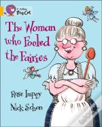 Collins Big Cat - The Woman Who Fooled The Fairies Workbook