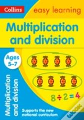 Collins Easy Learning Age 5-7 - Multiplication And Division Ages 5-7