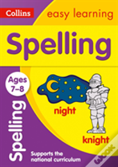 Collins Easy Learning Age 7-11 - Spelling Ages 7-8