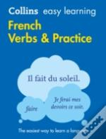 Collins Easy Learning French - Easy Learning French Verbs And Practice