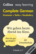 Collins Easy Learning German - Easy Learning Complete German Grammar, Verbs And Vocabulary (3 Books In 1)