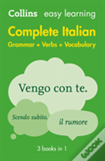 Collins Easy Learning Italian - Easy Learning Complete Italian Grammar, Verbs And Vocabulary (3 Books In 1)