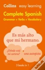 Collins Easy Learning Spanish - Easy Learning Complete Spanish Grammar, Verbs And Vocabulary (3 Books In 1)