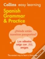 Collins Easy Learning Spanish - Easy Learning Spanish Grammar And Practice