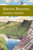 Collins New Naturalist Library (126) - Brecon Beacons