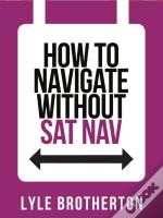 Collins Shorts (10) - How To Navigate Without Sat Nav
