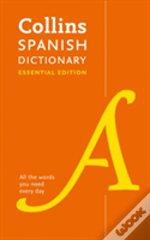 Collins Spanish Dictionary Essential Edition