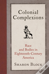 Colonial Complexions