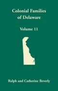 Colonial Families Of Delaware, Volume 11