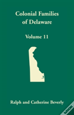 Wook.pt - Colonial Families Of Delaware, Volume 11