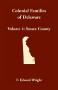 Colonial Families Of Delaware, Volume 4