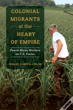 Wook.pt - Colonial Migrants At The Heart Of Empire