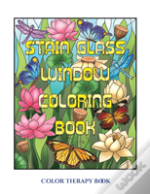 Color Therapy Book (Stain Glass Window Coloring Book)