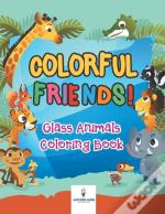 Colorful Friends! Glass Animals Coloring Book