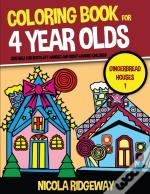 Coloring Book For 4 Year Olds (Gingerbread Houses 1)