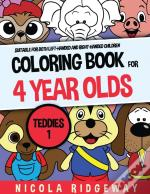 Coloring Book For 4 Year Olds (Teddies 1)