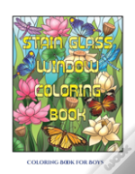 Coloring Book For Boys (Stain Glass Window Coloring Book)