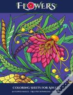 Coloring Sheets For Adults (Flowers)