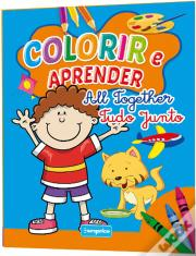 Colorir e Aprender - All Together/ Tudo Junto