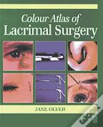 Colour Atlas Of Lacrimal Surgery