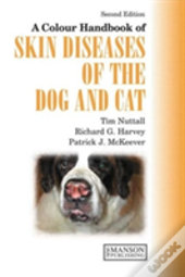 Colour Handbook Of Skin Diseases Of The Cat And Dog
