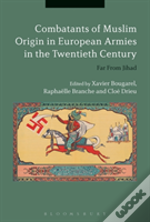 Combatants Of Muslim Origin In European Armies In The Twentieth Century