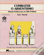 Combater o Absentismo