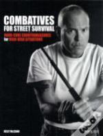 Combatives For Street Survival