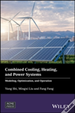 Wook.pt - Combined Cooling, Heating, And Power Systems: Modeling, Optimization, And Control