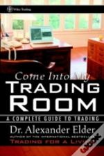 Come Into My Trading Room