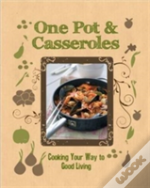 Comfort Cooking - One Pot & Casseroles