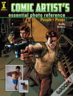 Comic Artists Essential Photo Reference