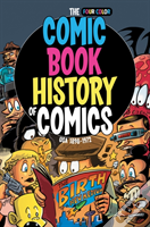 Comic Book History Of Comics: Usa 1898-1972