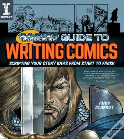 Wook.pt - Comics Experience Guide To Writing Comics
