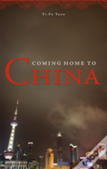 Coming Home To China